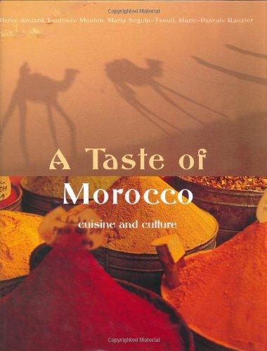 A Taste Of Morocco: Cuisine and Culture '01