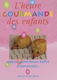 L'Heure Gourmande des Enfants '05 (法文)