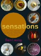 Sensations: A Tasting Menu of Chinese-inspired Flavours '07