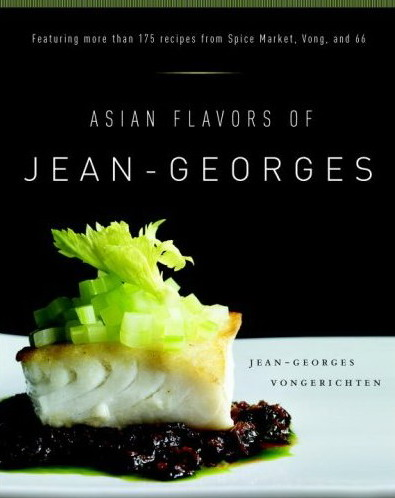 Asian Flavors of Jean-Georges '07