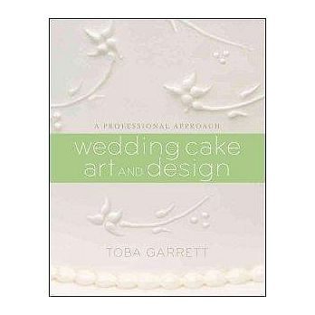 Wedding Cake Art and Design: A Professional Approach'10