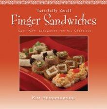 Tastefully Small--Finger Sandwiches '08
