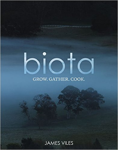Biota: Gather. Grow. Cook.  '15