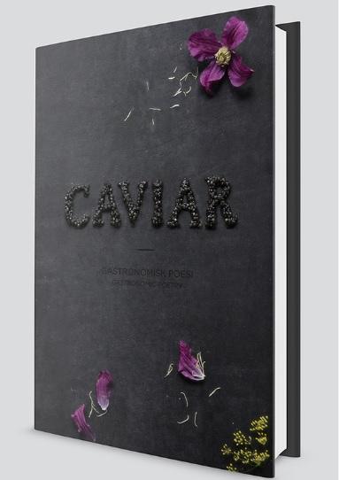 CAVIAR – Gastronomisk Poesi / Gastronomic Poetry '15