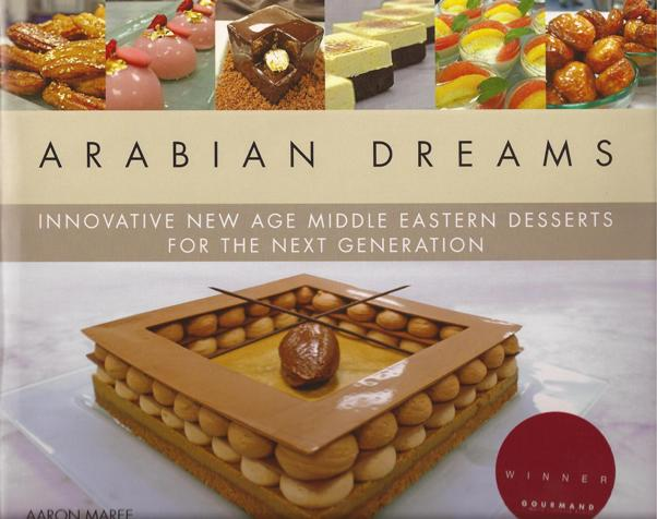 Arabian Dreams Innovative New Age Middle Eastern Desserts For Next Generation  '10