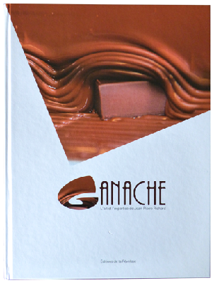 Ganache : L'art et l'expertise de Jean-Pierre Richard  '14