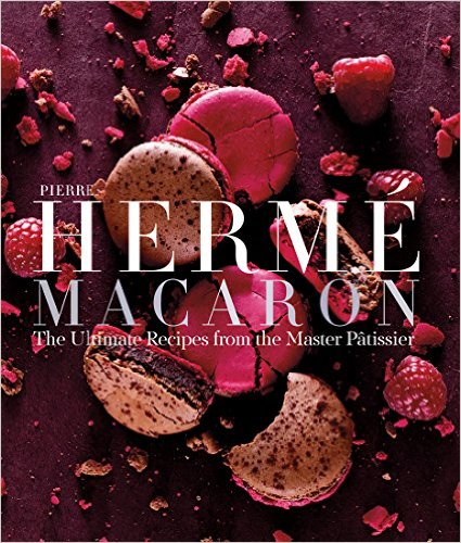 Pierre Hermé Macaron: The Ultimate Recipes from the Master Pâtissier '15