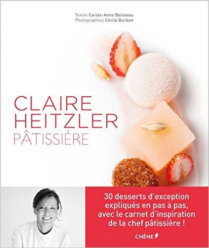 Claire Heitzler Pâtissière  '15
