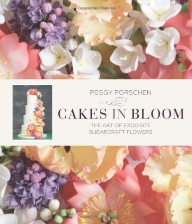 Cakes in Bloom: Exquisite Sugarcraft Flowers for All Occasions'14