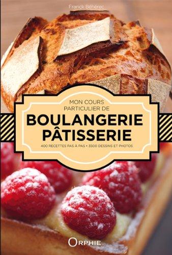 Mon cours particulier de boulangerie pâtisserie  '14