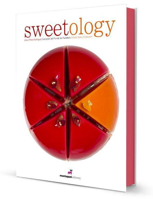 Sweetology '14  (The Book of the World Champion of Pastry) �^ / �� ��� 2014/12��X��