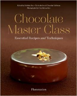 Chocolate Master Class: Essential Recipes and Techniques '14
