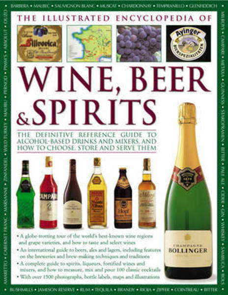 The Illustrated Encyclopedia of Wine, Beer and Spirits  '06