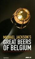 Michael Jackson's Great Beers of Belgium 5/e '02