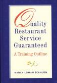 Quality Restaurant Service  Guaranteed: A Training Outline '98 餐廳服務品質訓練 -- 特價書