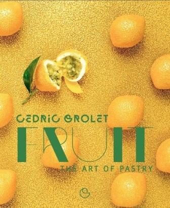 FRUIT : THE ART OF PASTRY '18  英文版