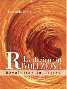 Evoluzione in Rivoluzione – Revolution in Pastry '18 (義 / 英對照)