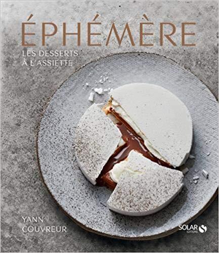 Éphémère – Les desserts à l'assiette de Yann Couvreur '19