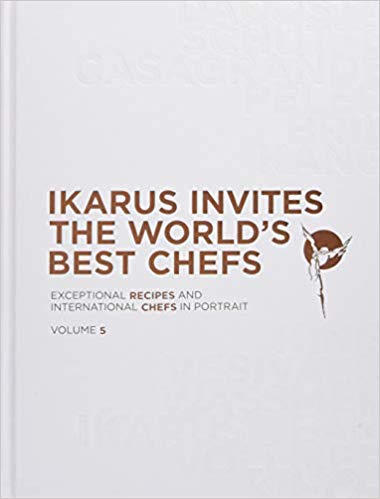 Ikarus invites the world's best chefs:  Vol 5 '18